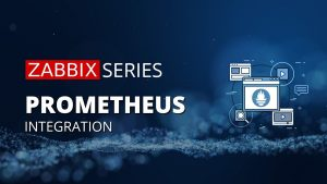Zabbix 4.2 — Prometheus Integration